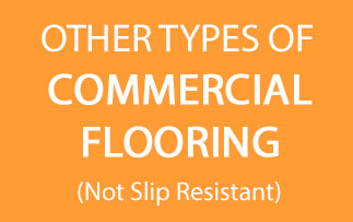 Other types of commerical Flooring